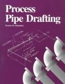 Process pipe drafting by Terence M. Shumaker