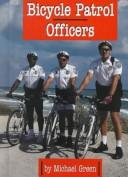 Cover of: Bicycle patrol officers