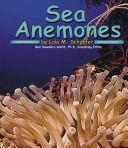 Sea anemones by Lola M. Schaefer