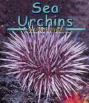 Cover of: Sea urchins | Lola M. Schaefer