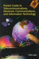 Cover of: Pocket guide to telecommunications, electronic communications, and information technology