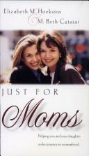 Cover of: Just for moms