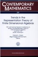 Cover of: Trends in the representation theory of finite dimensional algebras
