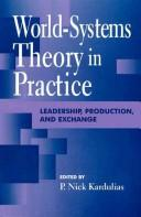Cover of: World-systems theory in practice