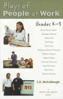 Cover of: Plays of people at work: grades K-3