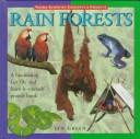 Cover of: Rain forests: A Fascinating Fact File and Learn-It Yourself Project Book (Learn About Series)