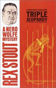 Cover of: Triple Jeopardy: a Nero Wolfe threesome.