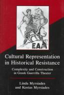 Cover of: Cultural representation in historical resistance | Linda S. Myrsiades
