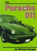 Cover of: The Porsche 911 | Michael Burgan