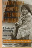 Cover of: American Indian stereotypes in the world of children