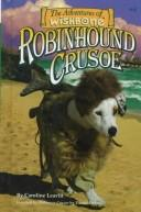Cover of: Robinhound Crusoe