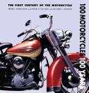Cover of: 100 motorcycles, 100 years