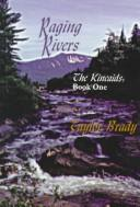 Cover of: Raging rivers
