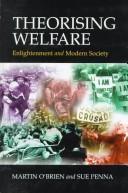 Cover of: Theorising welfare by Martin O'Brien