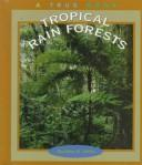 Cover of: Tropical rain forest