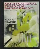 Multinational financial management by Alan C. Shapiro