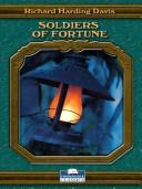Soldiers of fortune by Davis, Richard Harding