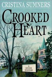 Cover of: Crooked heart | Cristina Sumners