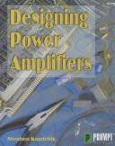 Designing power amplifiers by Stephen Kamichik
