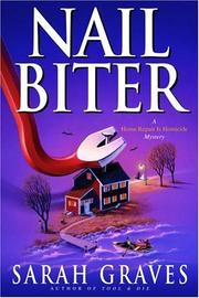 Cover of: Nail biter | Sarah Graves