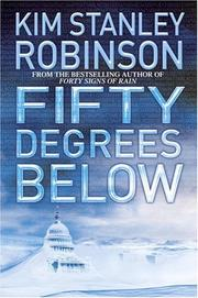 Cover of: Fifty degrees below | Kim Stanley Robinson