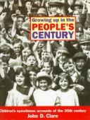Cover of: Growing up in the people's century