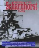 Cover of: Battleships of the Scharnhorst Class | Gerhard Koop