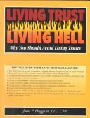 Cover of: Living trust, living hell by John Parker Huggard