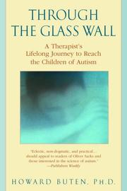 Cover of: Through the Glass Wall | Howard Phd Buten