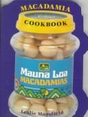 Cover of: The Mauna Loa macadamia cookbook