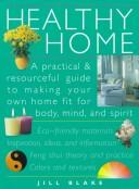 Cover of: Healthy home | Jill Blake