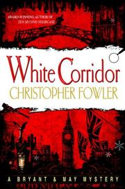 Cover of: White Corridor (Bryant & May Mysteries)