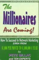 Cover of: The millionaires are coming