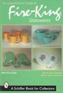 Cover of: An unauthorized guide to Fire-king glasswares