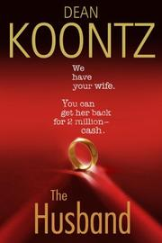 The Husband by Dean Ray Koontz