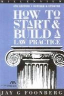Cover of: How to start and build a law practice | Jay G. Foonberg