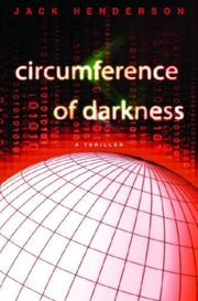 Circumference of Darkness by Jack Henderson