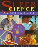 Cover of: Super science experiments