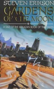 Cover of: Gardens of the Moon (Malazan Book of the Fallen : 1)