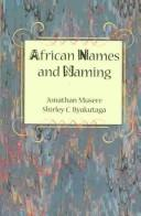 Cover of: African names and naming | Jonathan Musere