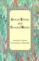 Cover of: African ethnics and personal names