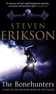 Cover of: The Bonehunters (Malazan Book of the Fallen, Book 6)