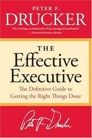 Cover of: The Effective Executive | Peter F. Drucker