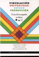 Cover of: Vinculación universidad estado producción