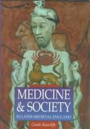 Cover of: Medicine & society in later medieval England
