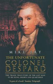 The unfortunate Colonel Despard by Mike Jay
