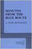 Cover of: Minutes from the blue route