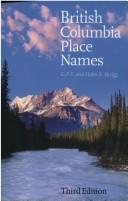 Cover of: British Columbia place names | G. P. V. Akrigg
