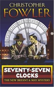 Cover of: Seventyseven Clocks (Bryant & May 3)