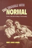 Cover of: The trouble with normal